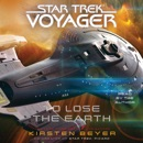 To Lose the Earth (Unabridged) MP3 Audiobook