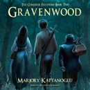 Gravenwood: The Conjurer Fellstone, Book Two (Unabridged) MP3 Audiobook
