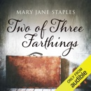 Two for Three Farthings (Unabridged) MP3 Audiobook
