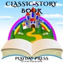 Classic Story Book, Collection 4: 3 Timeless Fairy Tales (Unabridged) MP3 Audiobook