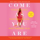 Come As You Are: Revised and Updated (Unabridged) listen, audioBook reviews, mp3 download