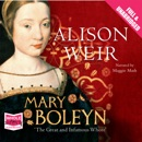 Mary Boleyn: The Great and Infamous Whore MP3 Audiobook
