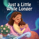 Just a Little While Longer (Unabridged) MP3 Audiobook
