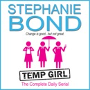 Temp Girl: The Complete Daily Serial MP3 Audiobook