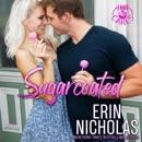 Sugarcoated: Hot Cakes, Book 1 (Unabridged) MP3 Audiobook