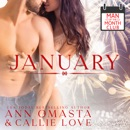 Man of the Month Club: January: A steamy opposites-attract hot shot of romance quickie MP3 Audiobook