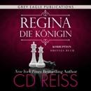 Regina - Die Königin [Regina - The Queen]: Korruption 3 [Corruption, Book 3] (Unabridged) MP3 Audiobook