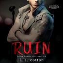 Ruin: Levi Hunter's Story (Black Hearts Still Beat, Book 4) (Unabridged) MP3 Audiobook