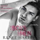 Of Boys and Men: Ridge Rogues, Book 1 (Unabridged) MP3 Audiobook