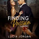 Finding Passion: An Adult Romance (Complete Series) (Unabridged) MP3 Audiobook
