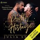 Pretty Hostage: Captive Series, Book 3 (Unabridged) MP3 Audiobook