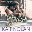 Baby, It's Cold Outside MP3 Audiobook