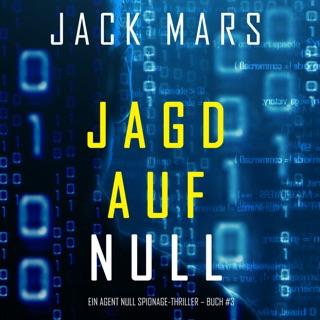 Jagd Auf Null (Ein Agent Null Spionage-Thriller – Buch #3) E-Book Download
