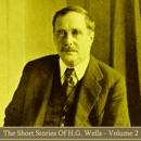 HG Wells - The Short Stories - Volume 2 MP3 Audiobook