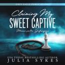 Claiming my Sweet Captive - Meine süße Gefangene (Unabridged) MP3 Audiobook