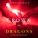 Crown of Dragons (Age of the Sorcerers—Book Five) MP3 Audiobook