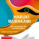Die Chroniken des Aufziehvogels MP3 Audiobook