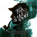 For the Sake of the Game: Stories Inspired by the Sherlock Holmes Canon MP3 Audiobook