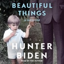 Beautiful Things (Unabridged) audiobook summary, reviews and download