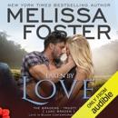 Taken by Love: Love in Bloom: The Bradens (Unabridged) MP3 Audiobook