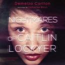 Nightmares of Caitlin Lockyer MP3 Audiobook