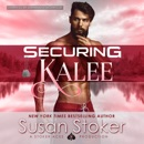 Securing Kalee: SEAL of Protection: Legacy, Book 6 (Unabridged) MP3 Audiobook