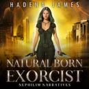 Natural Born Exorcist: Nephilim Narratives, Book 1 MP3 Audiobook