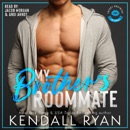 My Brother's Roommate (Unabridged) MP3 Audiobook