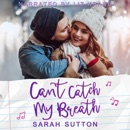 Can't Catch My Breath: Love in Fenton County, Book 4 (Unabridged) MP3 Audiobook