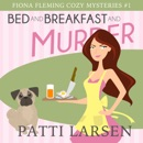 Bed and Breakfast and Murder MP3 Audiobook