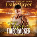 Flynn's Firecracker: Book 5: Heroes For Hire MP3 Audiobook