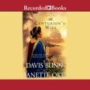 The Centurion's Wife: Acts of Faith, Book 1 MP3 Audiobook