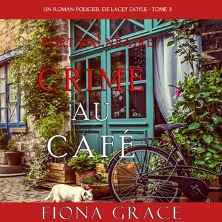 Crime au Café (Un Roman Policier de Lacey Doyle – Tome 3) E-Book Download
