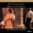 El Hombre de la Mascara de Hierro [The Man in the Iron Mask] (Dramatized) MP3 Audiobook