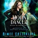 Moon Dancer: Moon Blind, Book 2 (Unabridged) MP3 Audiobook