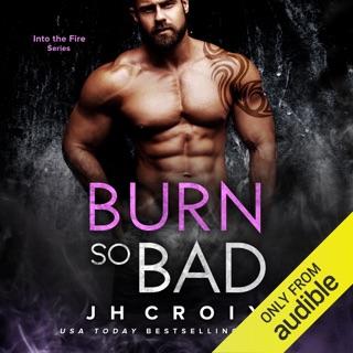 Burn So Bad (Unabridged) E-Book Download