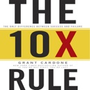 The 10X Rule: The Only Difference Between Success and Failure listen, audioBook reviews, mp3 download