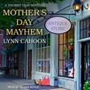Mother's Day Mayhem: A Tourist Trap Novella MP3 Audiobook