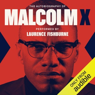 The Autobiography of Malcolm X: As Told to Alex Haley (Unabridged) MP3 Download