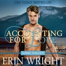 Accounting for Love: A Western Romance Novel: Long Valley Romance, Book 1 (Unabridged) MP3 Audiobook