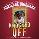 Knocked Off: A Criminally Funny Art Heist Caper MP3 Audiobook
