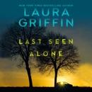 Last Seen Alone MP3 Audiobook
