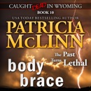 Body Brace: Caught Dead in Wyoming, Book 10 (Unabridged) MP3 Audiobook