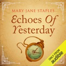 Echoes of Yesterday: Adams Family, Book 7 (Unabridged) MP3 Audiobook
