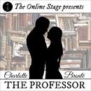 The Professor (Unabridged) MP3 Audiobook