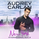 International Guy: New York (Unabridged) MP3 Audiobook
