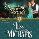 A Reluctant Bride: The Shelley Sisters, Book 1 (Unabridged) MP3 Audiobook
