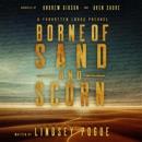 Borne of Sand and Scorn: A Forgotten Lands Series Prequel (Unabridged) MP3 Audiobook