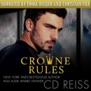 Crowne Rules: Forced Proximity Standalone (Unabridged) MP3 Audiobook