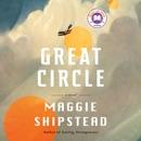Great Circle: A novel (Unabridged) MP3 Audiobook
